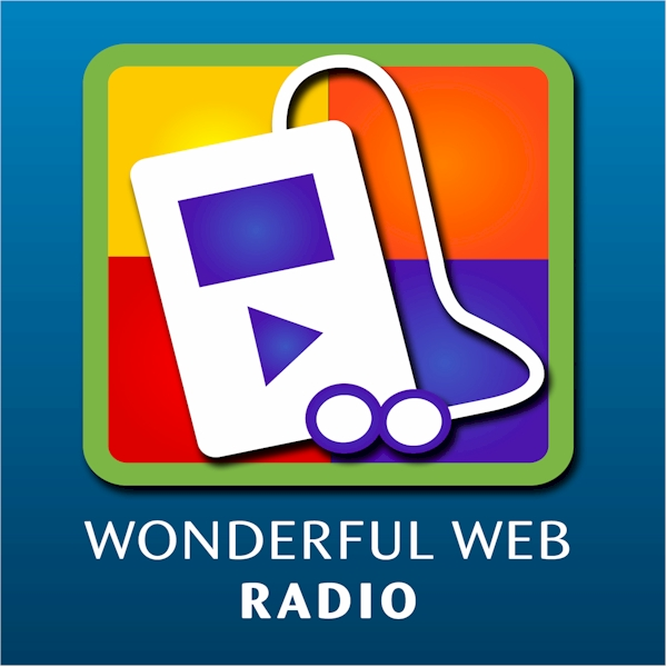 Wonderful Web Radio: Interviews With Successful Women Internet Entrepreneurs